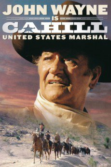 Cahill U.S. Marshal - Movie Poster