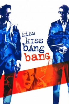 Kiss Kiss Bang Bang - Movie Poster