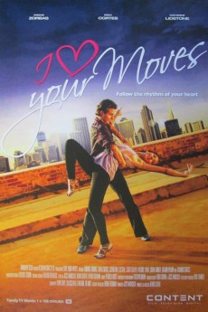 I Love Your Moves - Movie Poster
