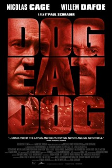 Dog Eat Dog - Movie Poster