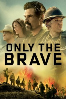 Only the Brave - Movie Poster
