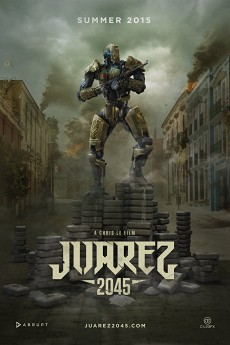 Juarez 2045 - Movie Poster