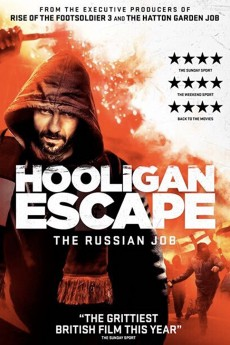 Hooligan Escape The Russian Job - Movie Poster