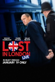 Lost in London - Movie Poster