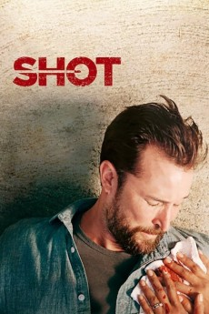 Shot - Movie Poster