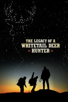 The Legacy of a Whitetail Deer Hunter - Movie Poster