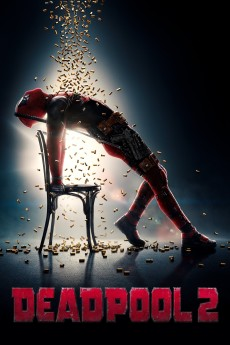 Deadpool 2 - Movie Poster