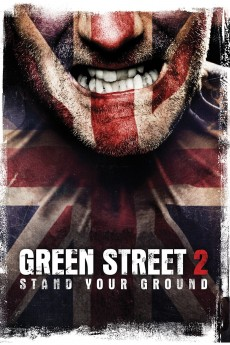 Green Street Hooligans 2 - Movie Poster