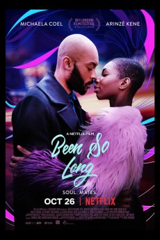 Been So Long - Movie Poster