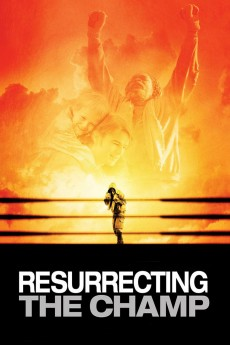 Resurrecting the Champ - Movie Poster