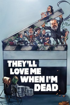 They'll Love Me When I'm Dead - Movie Poster