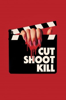 Cut Shoot Kill - Movie Poster