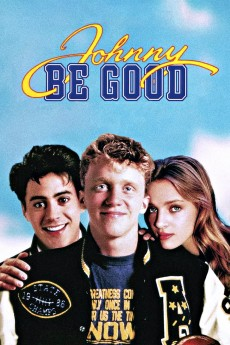 Johnny Be Good - Movie Poster