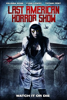Last American Horror Show - Movie Poster
