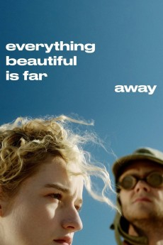 Everything Beautiful Is Far Away - Movie Poster