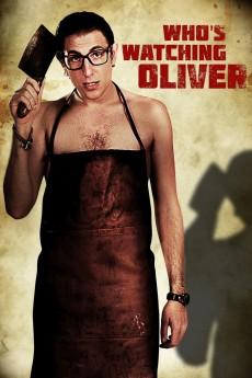 Who's Watching Oliver - Movie Poster