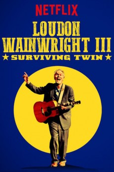 Loudon Wainwright III: Surviving Twin - Movie Poster
