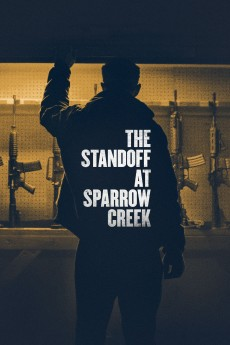 The Standoff at Sparrow Creek - Movie Poster