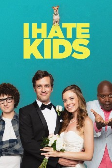 I Hate Kids - Movie Poster
