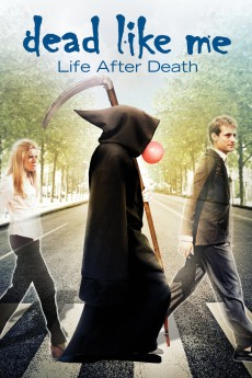 Dead Like Me: Life After Death - Movie Poster