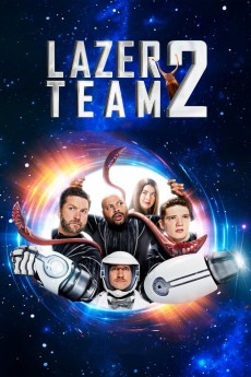 Lazer Team 2 - Movie Poster