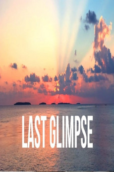 Last Glimpse - Movie Poster