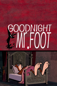 Goodnight Mr. Foot - Movie Poster