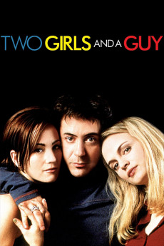 Two Girls and a Guy - Movie Poster