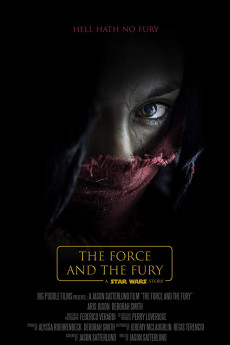 Star Wars: The Force and the Fury - Movie Poster