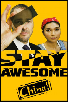 Stay Awesome, China! - Movie Poster