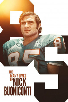 The Many Lives of Nick Buoniconti - Read More