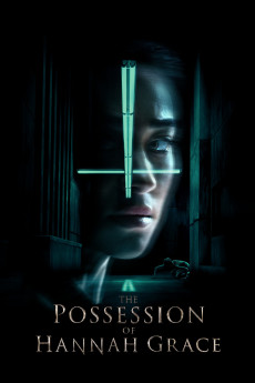 The Possession of Hannah Grace - Movie Poster