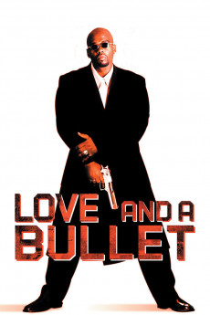 Love and a Bullet - Movie Poster