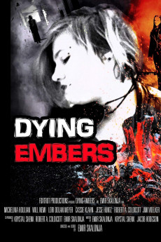 Dying Embers - Movie Poster