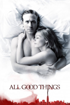 All Good Things - Movie Poster