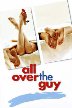 All Over the Guy - Movie Poster