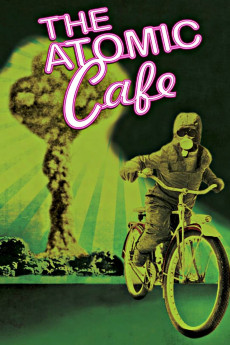The Atomic Cafe - Read More