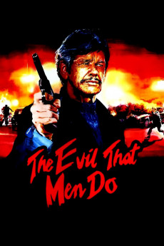 The Evil That Men Do - Movie Poster