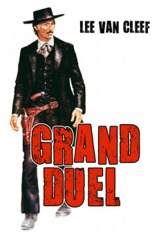 The Grand Duel - Read More