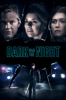 Dark Was the Night - Read More