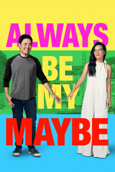 Always Be My Maybe - Movie Poster