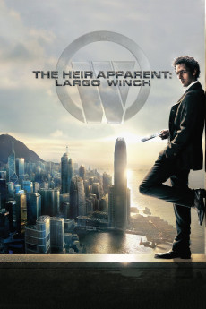 The Heir Apparent: Largo Winch - Movie Poster