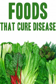 Foods That Cure Disease - Movie Poster