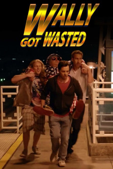 Wally Got Wasted - Movie Poster