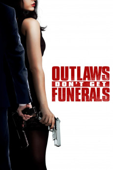 Outlaws Don't Get Funerals - Movie Poster