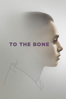 To the Bone - Movie Poster