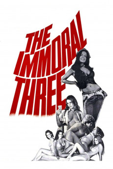 The Immoral Three - Read More