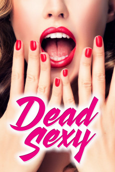 Dead Sexy - Movie Poster