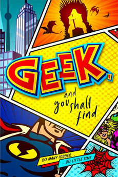 Geek, and You Shall Find - Movie Poster