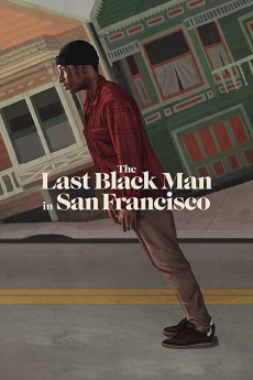 The Last Black Man in San Francisco - Movie Poster